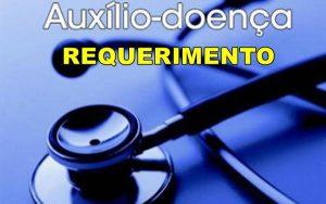 auxílio doença requerimento